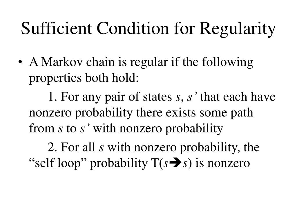 Sufficient Condition for Regularity