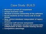 case study build