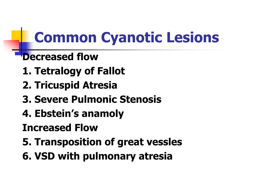 Common Cyanotic Lesions