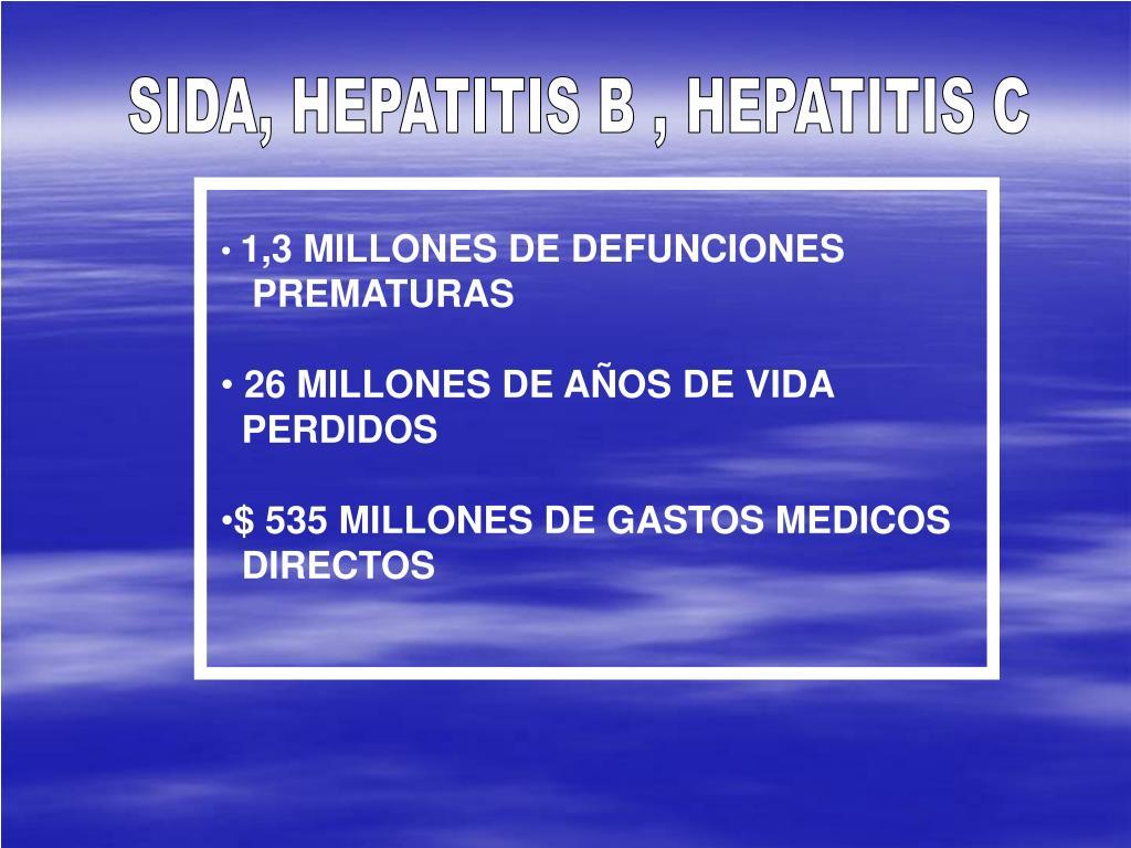 SIDA, HEPATITIS B , HEPATITIS C