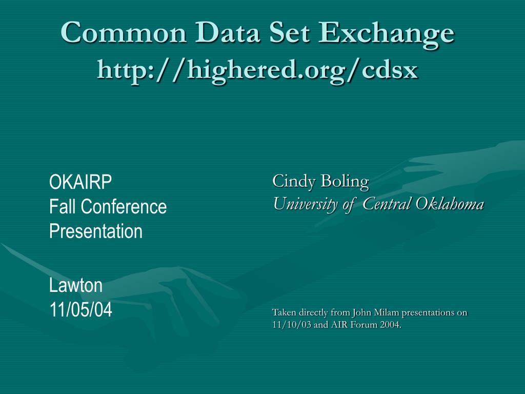 Common Data Set Exchange