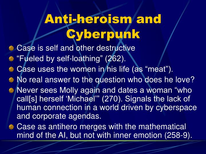 Anti-heroism and Cyberpunk