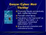 genre cyber noir thriller