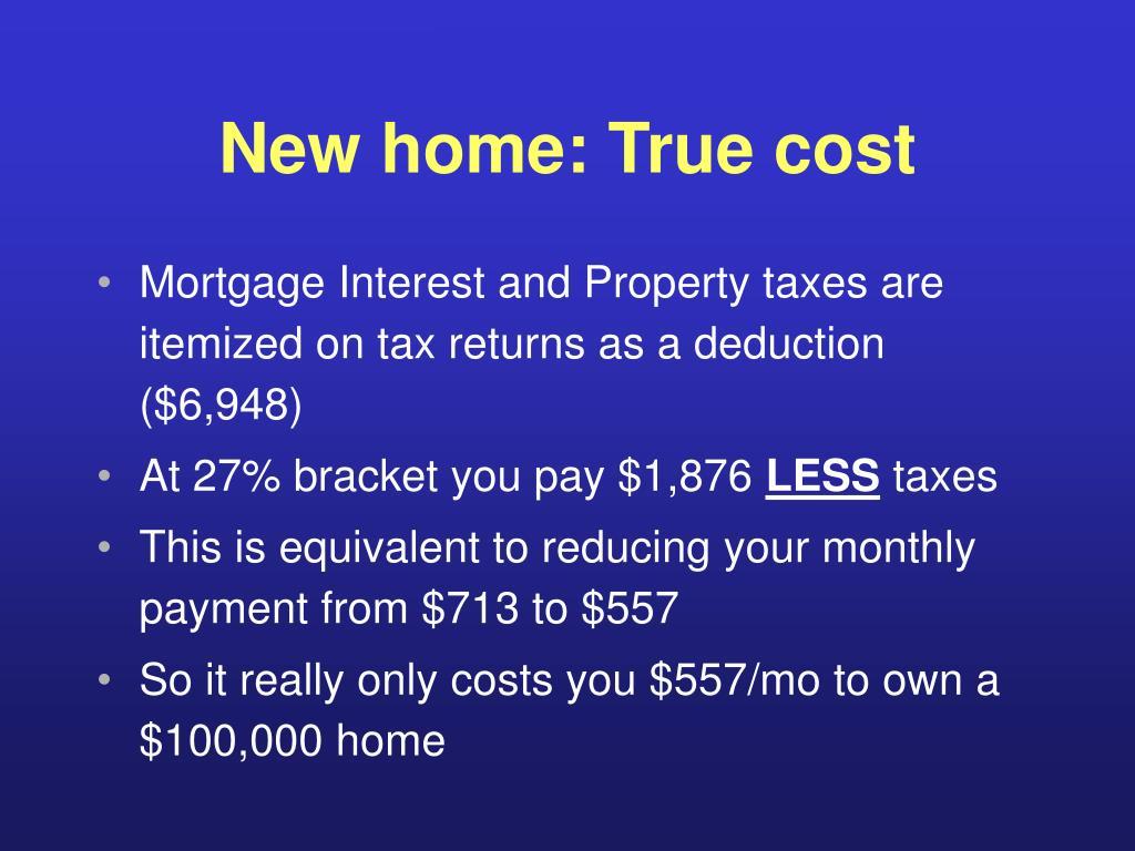 New home: True cost
