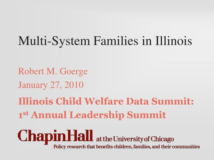 multi system families in illinois n.