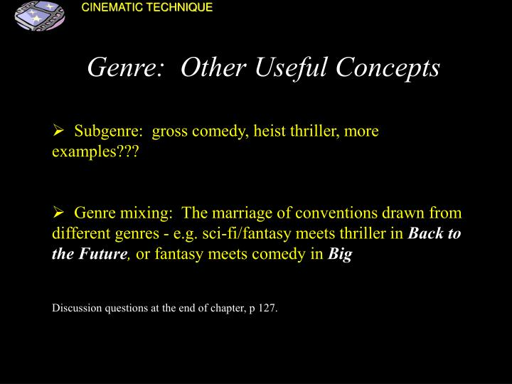 Genre:  Other Useful Concepts