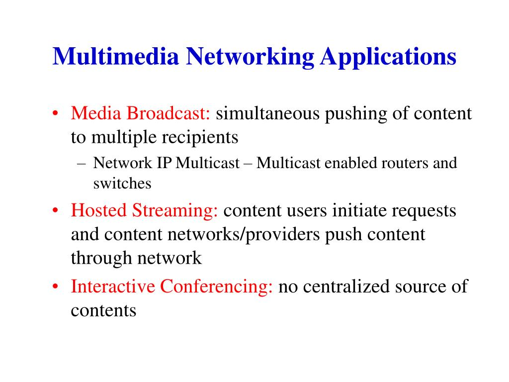 Multimedia Networking Applications