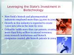 leveraging the state s investment in biotechnology