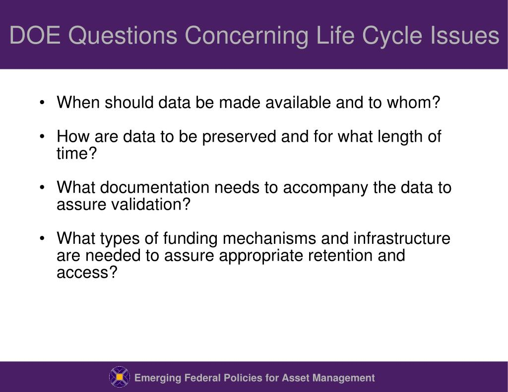 DOE Questions Concerning Life Cycle Issues