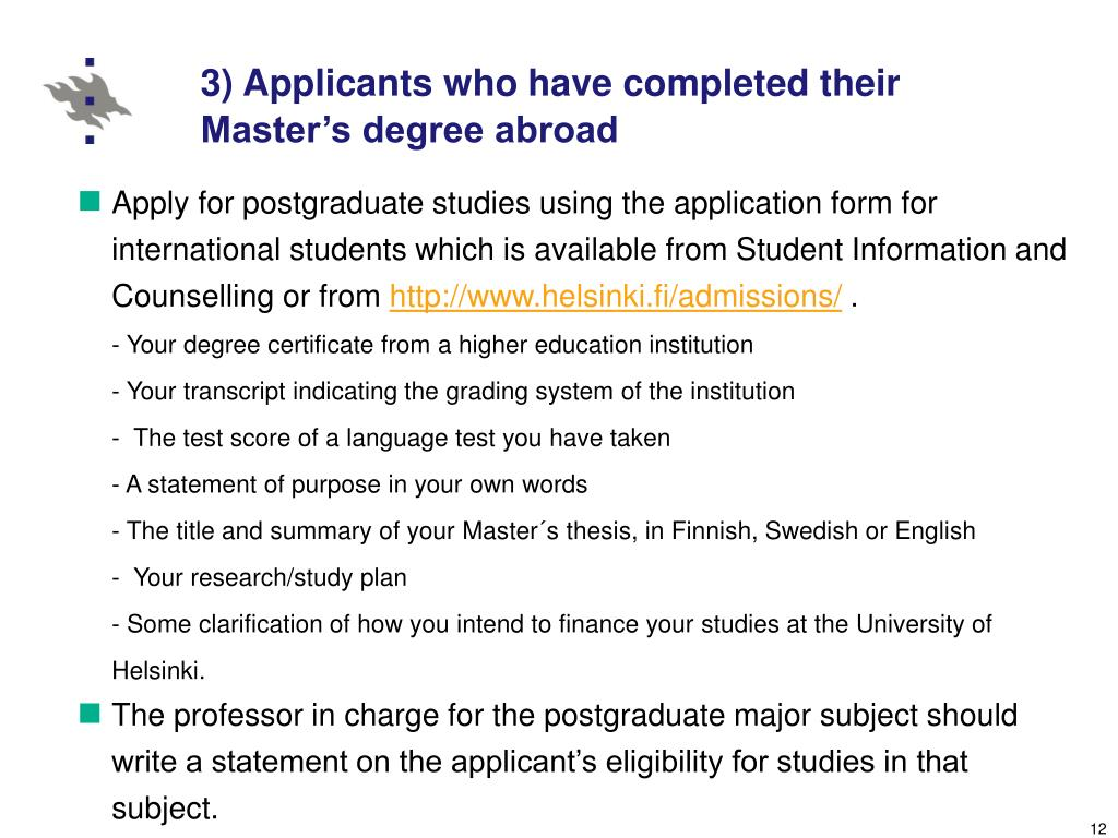 3) Applicants who have completed their Master's degree abroad