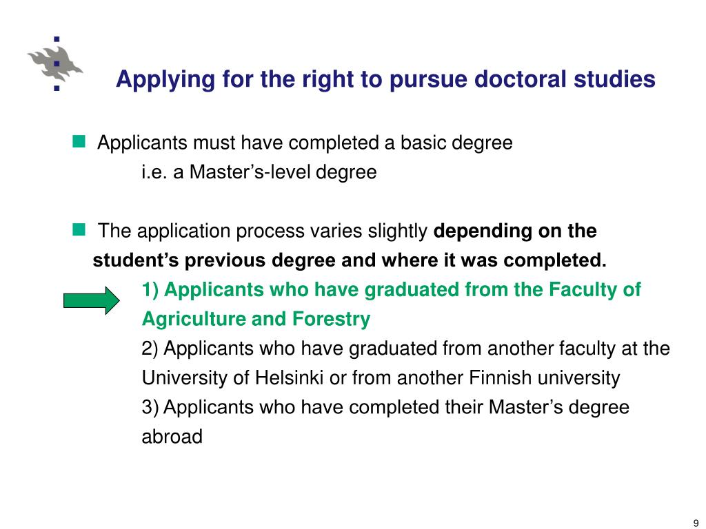 Applying for the right to pursue doctoral studies