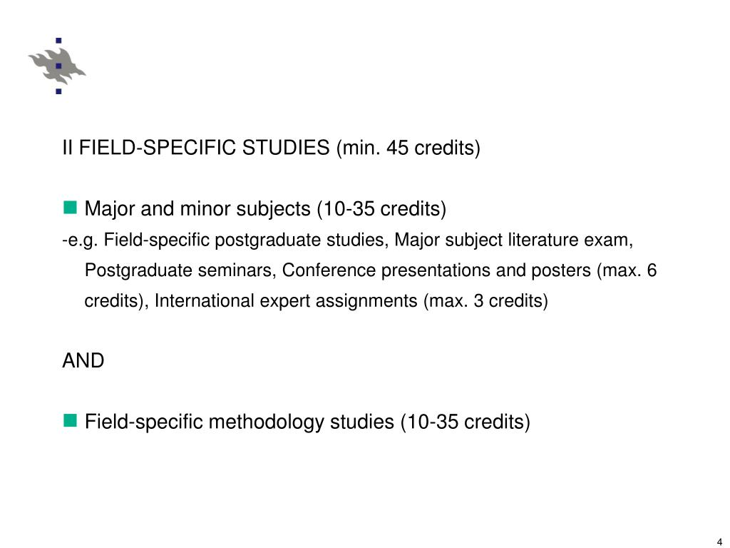 II FIELD-SPECIFIC STUDIES (min. 45 credits)