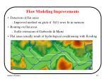 flow modeling improvements