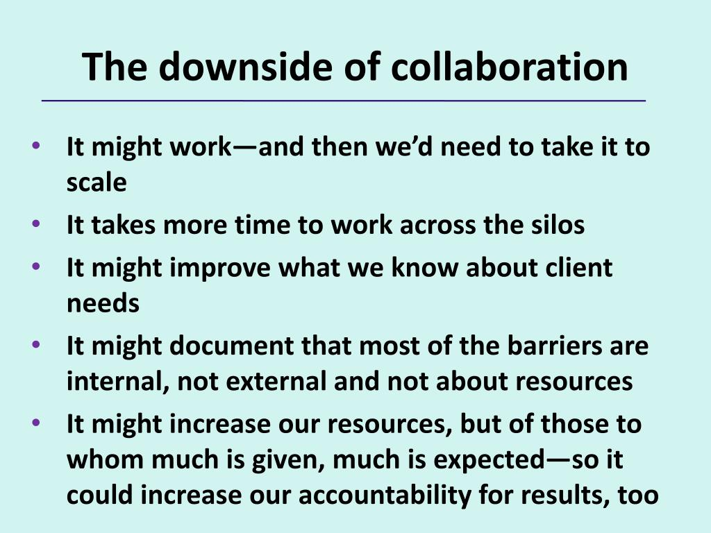 The downside of collaboration