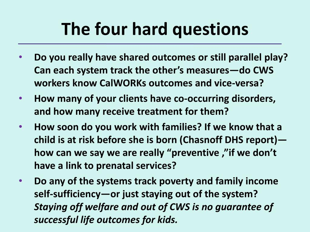 The four hard questions