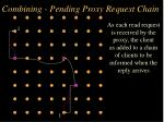 combining pending proxy request chain