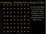 combining pending proxy request chain15