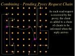 combining pending proxy request chain16