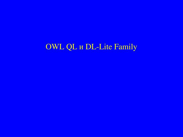 OWL QL