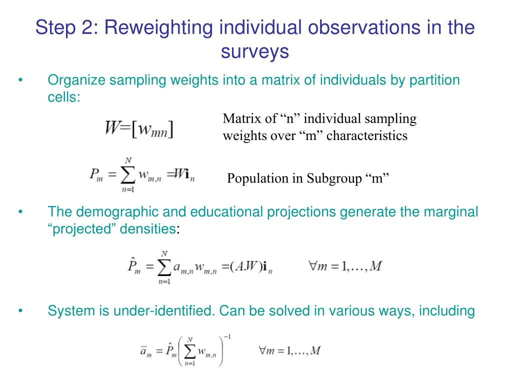 Step 2: Reweighting individual observations in the surveys
