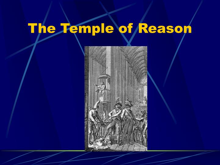 The Temple of Reason