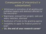 consequences if misconduct is substantiated