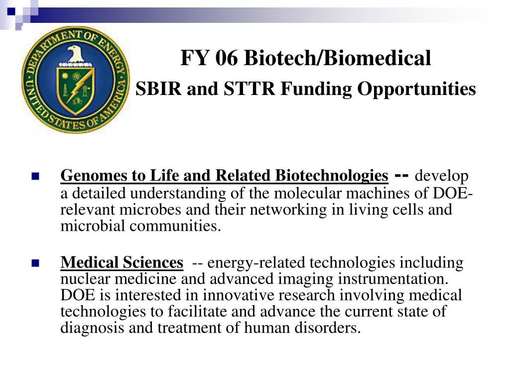 FY 06 Biotech/Biomedical