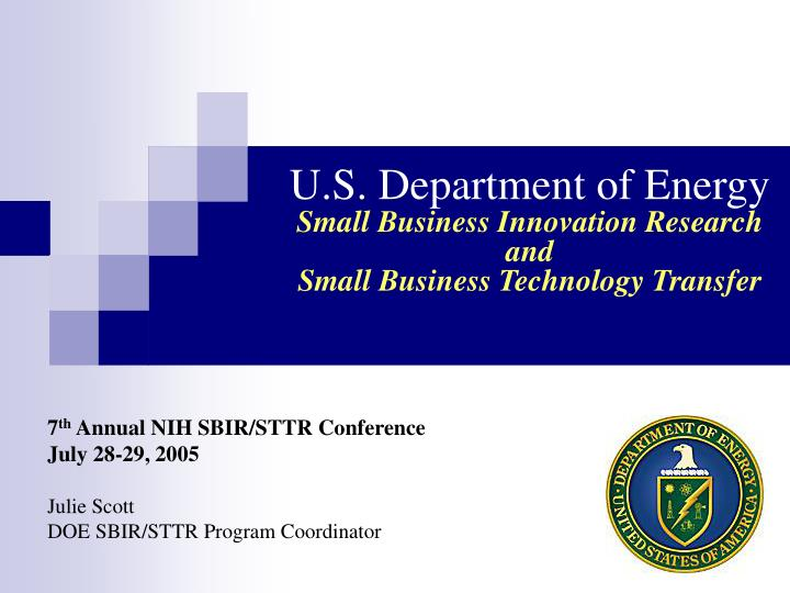 U s department of energy small business innovation research and small business technology transfer