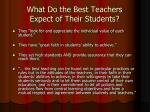 what do the best teachers expect of their students