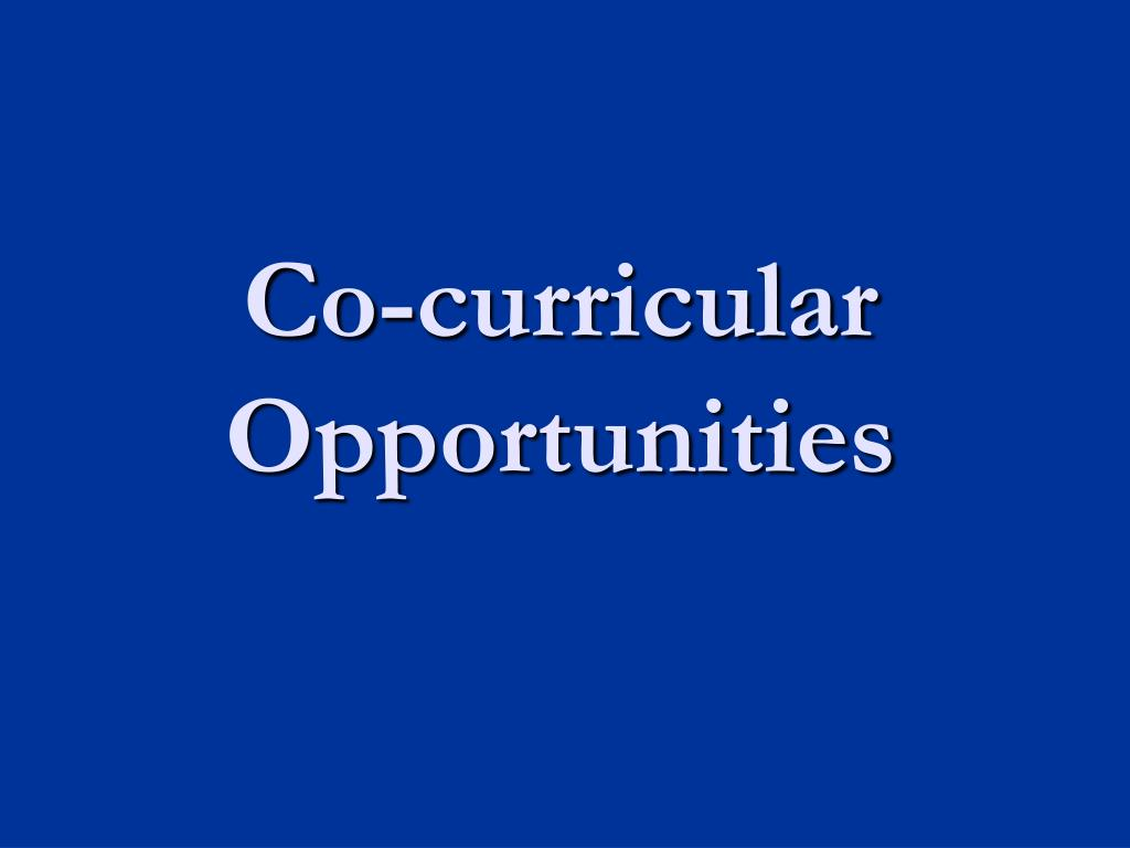 Co-curricular Opportunities