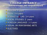 college entrance recommendations and requirements depends on what tier the school is in
