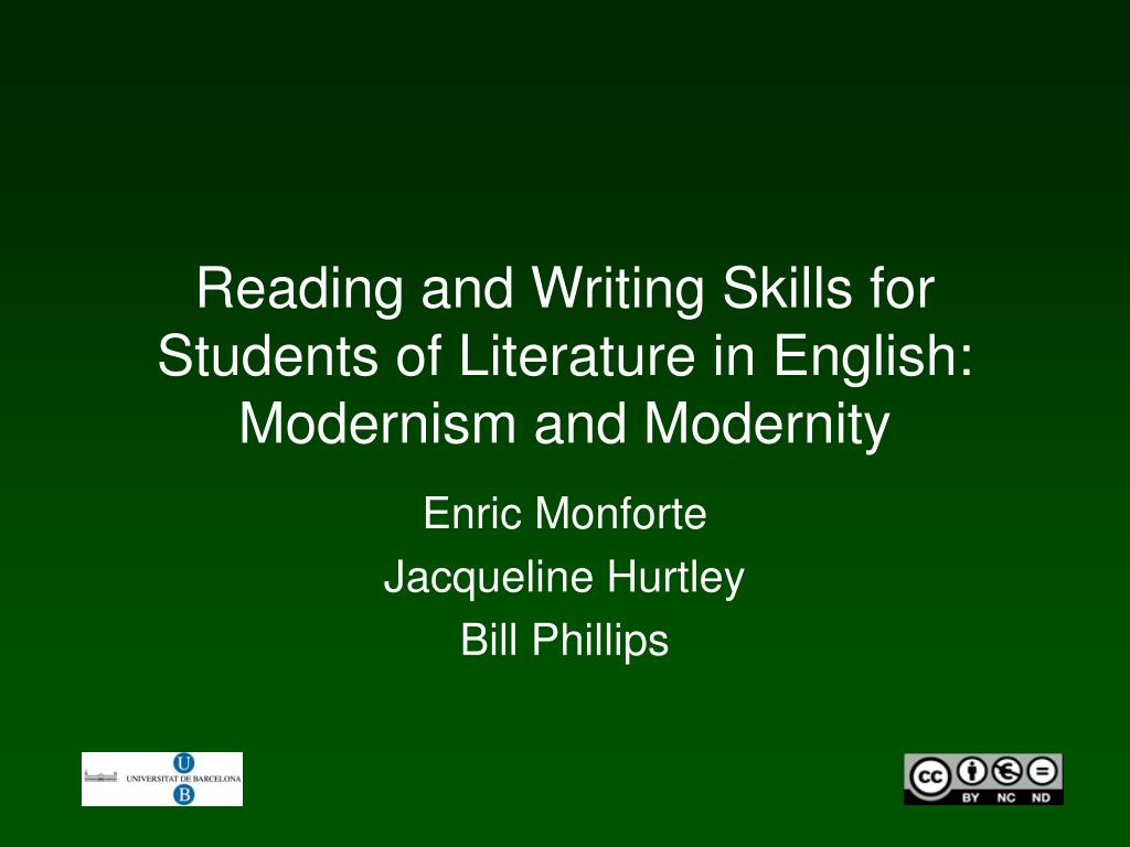 reading and writing skills for students of literature in english modernism and modernity l.