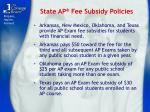 state ap fee subsidy policies