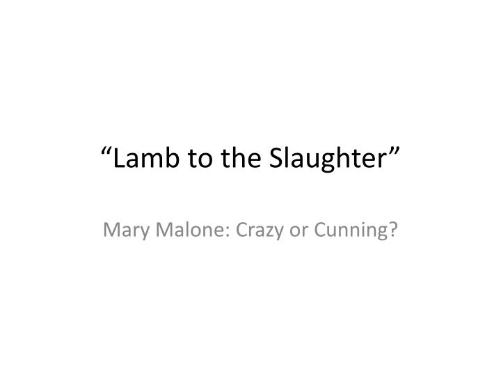 narative point of view lamb to the slaughter