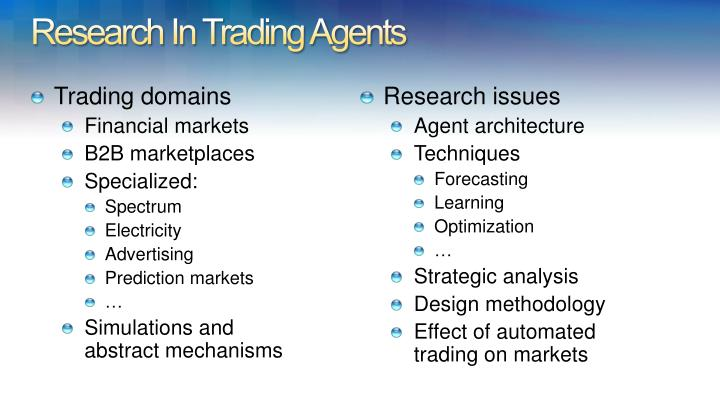 Research in trading agents