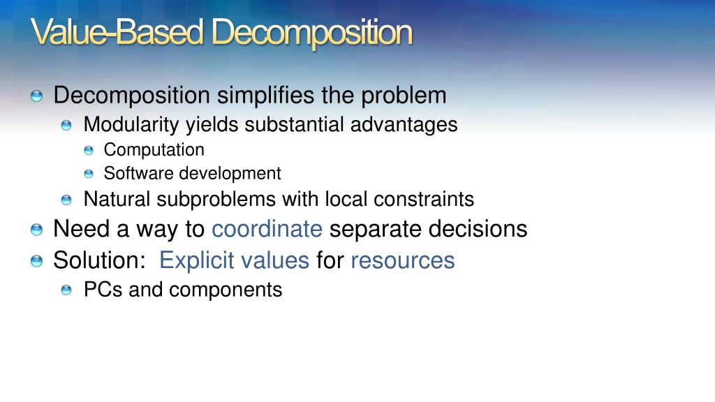Value-Based Decomposition