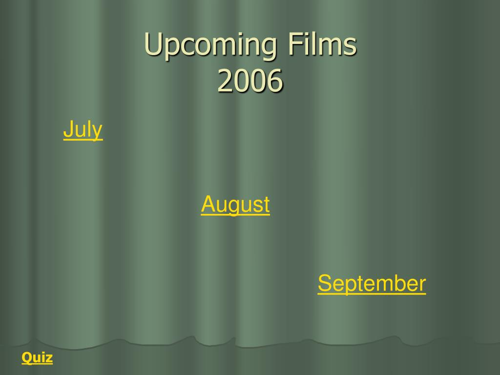 upcoming films 2006 l.