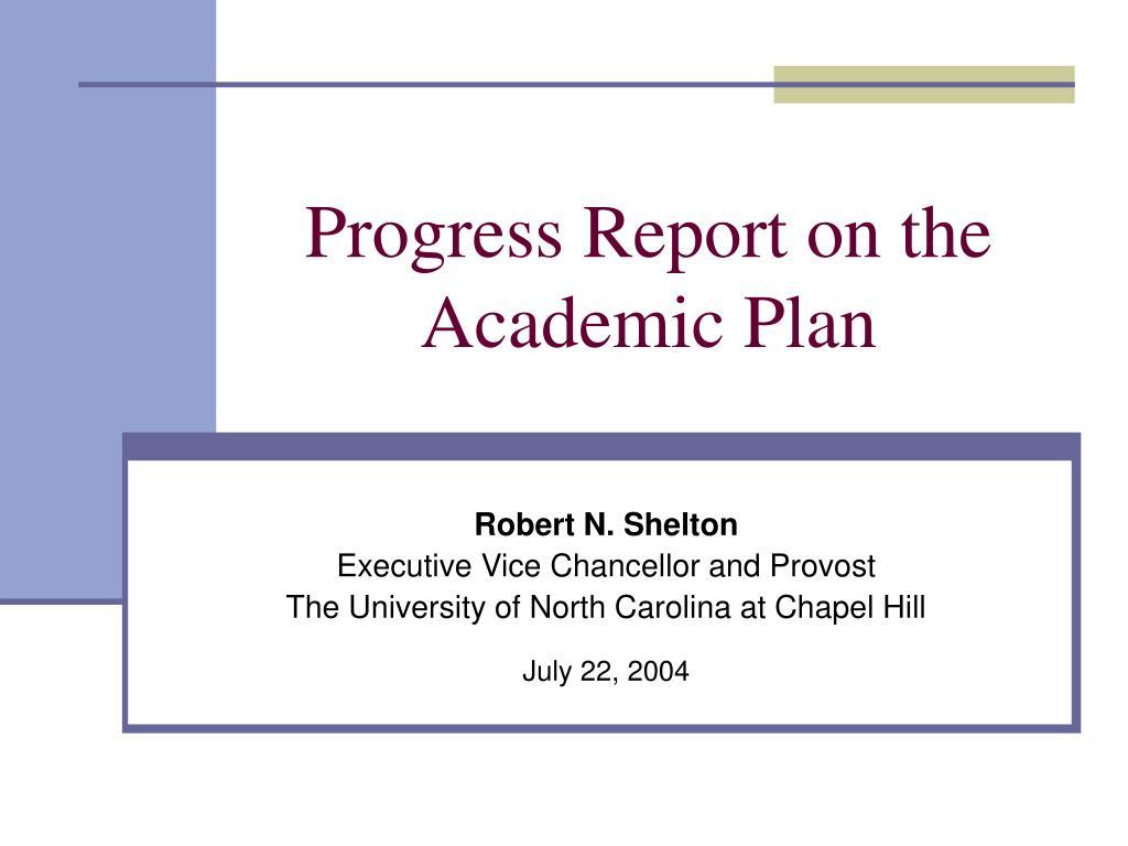 progress report on the academic plan l.