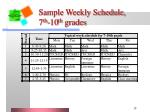 sample weekly schedule 7 th 10 th grades
