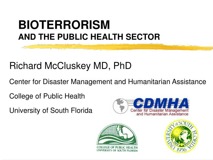 bioterrorism and the public health sector n.