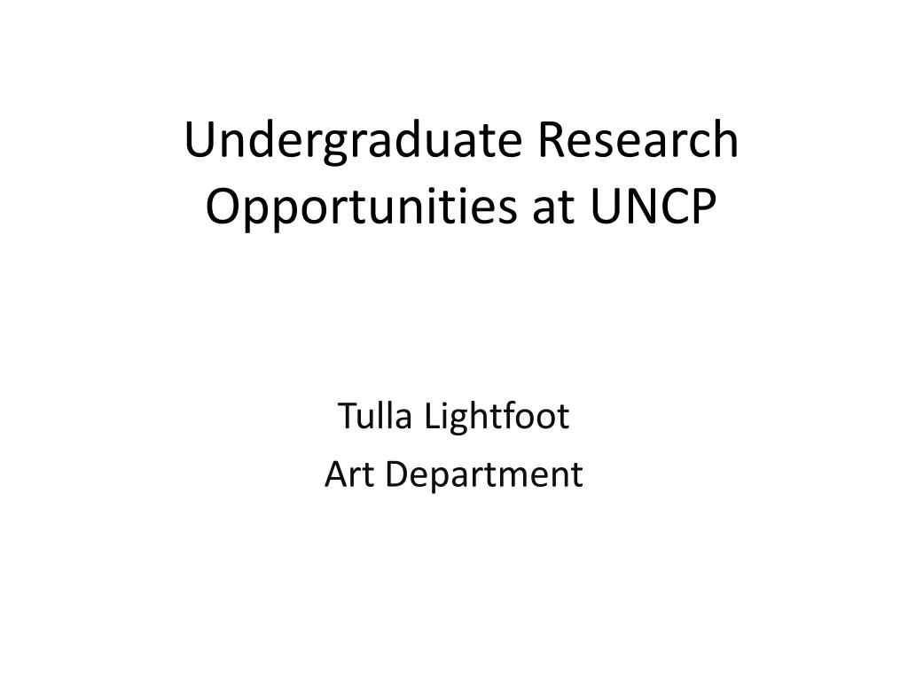 undergraduate research opportunities at uncp l.