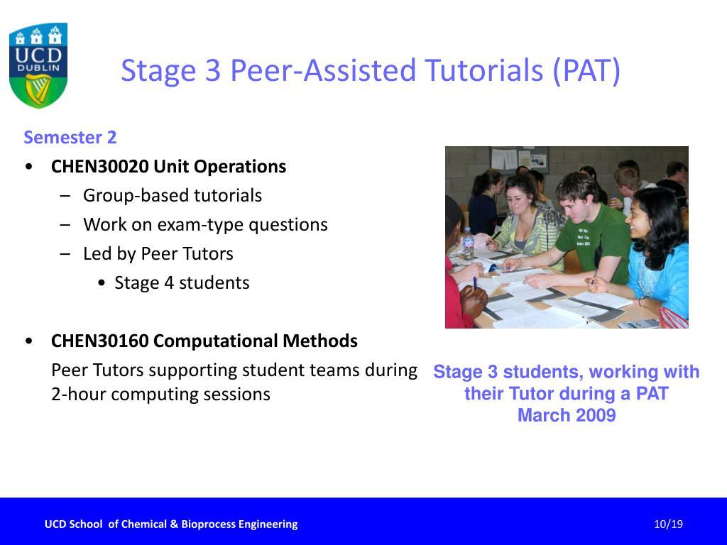 Stage 3 Peer-Assisted Tutorials (PAT)