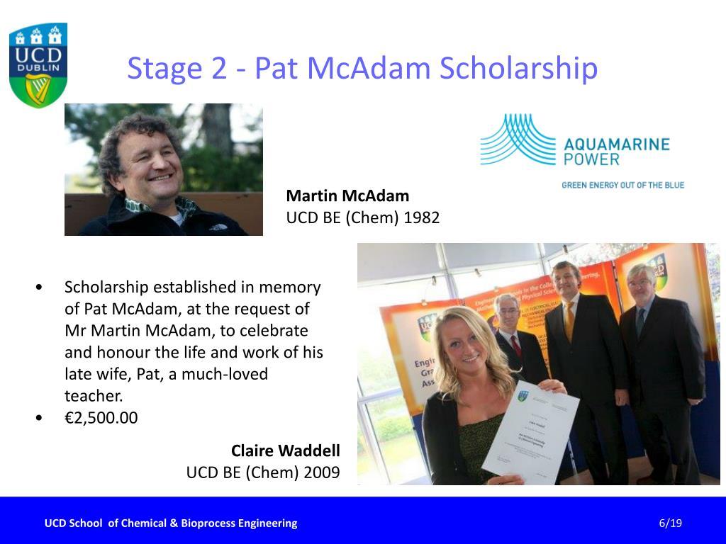 Stage 2 - Pat McAdam Scholarship