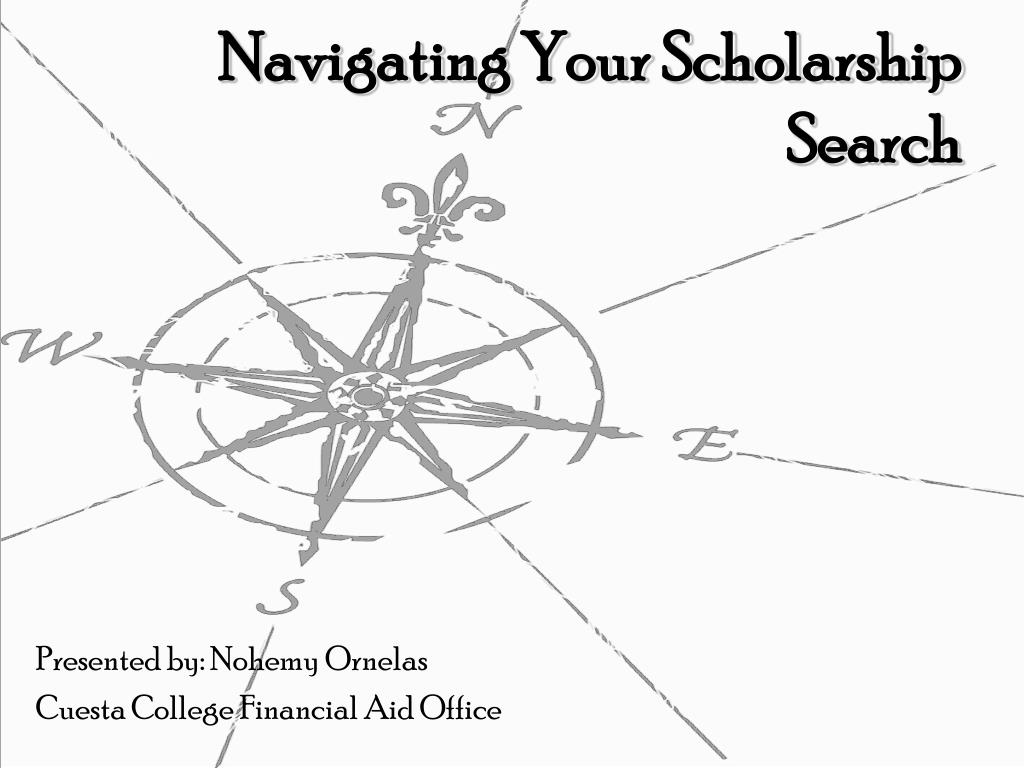 navigating your scholarship search l.