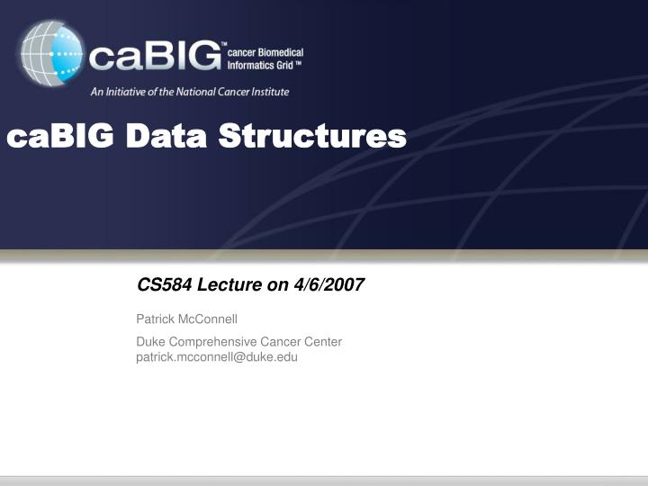 cabig data structures n.