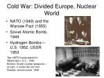 cold war divided europe nuclear world