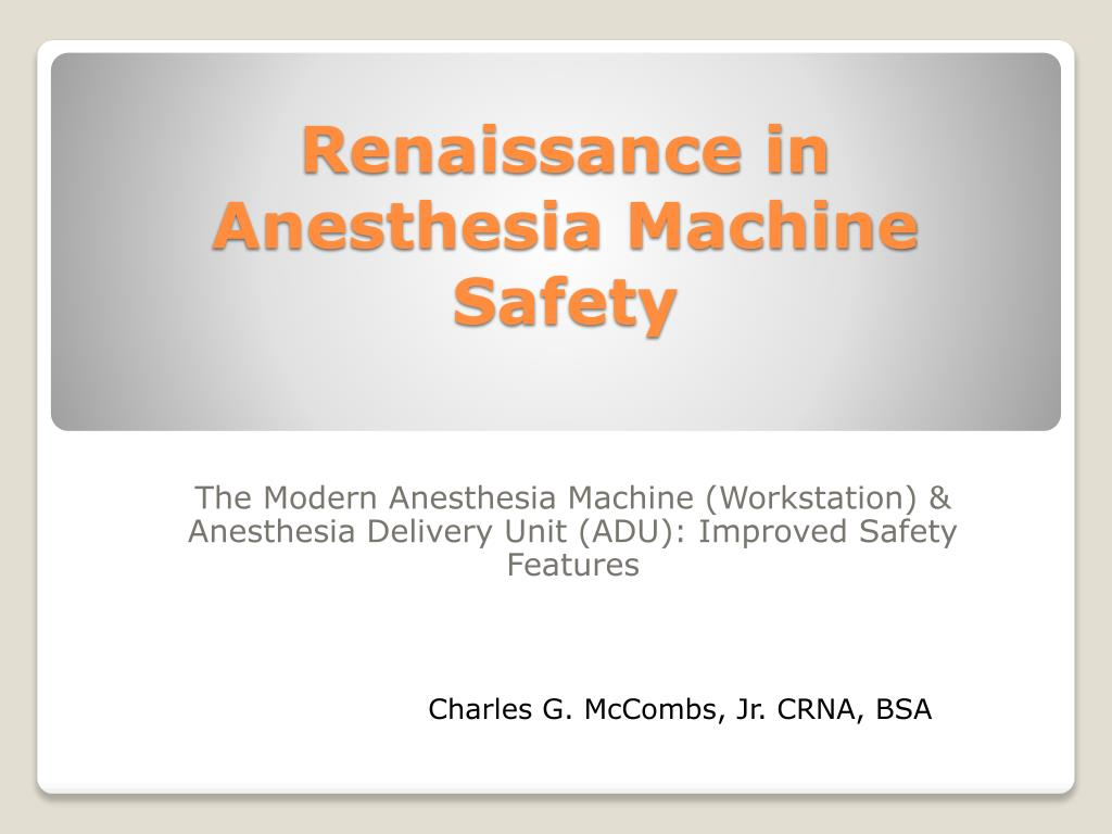PPT - Renaissance in Anesthesia Machine Safety PowerPoint