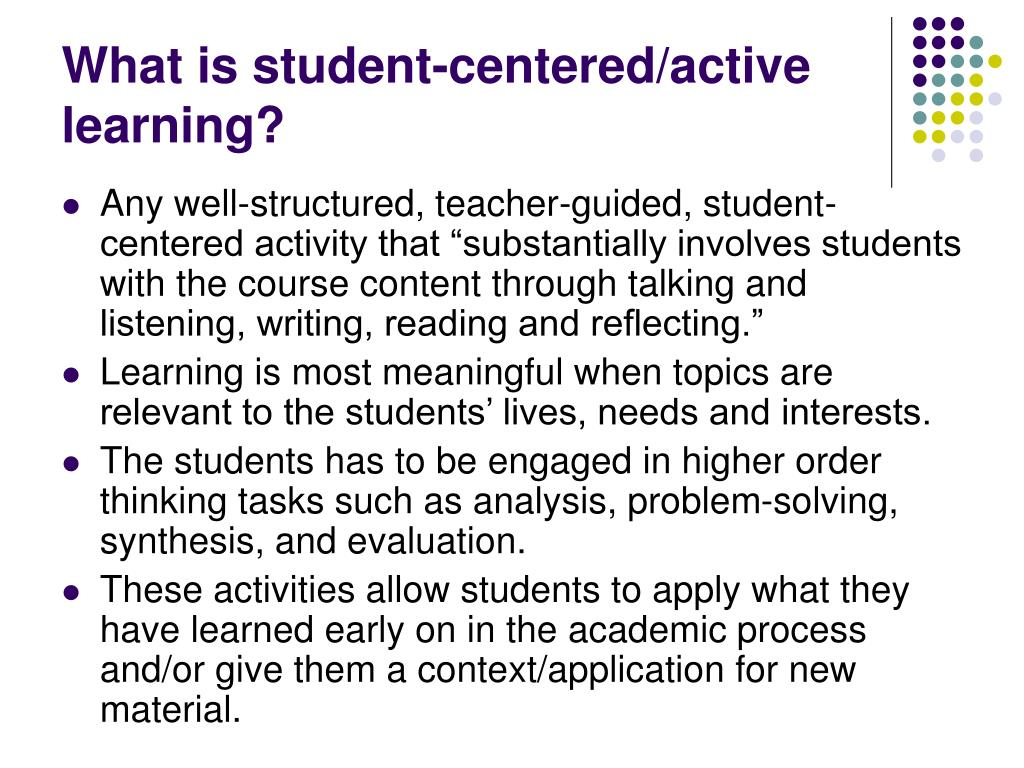 What is student-centered/active learning?