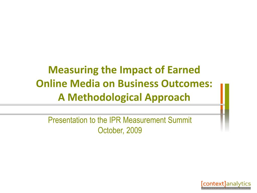 measuring the impact of earned online media on business outcomes a methodological approach l.