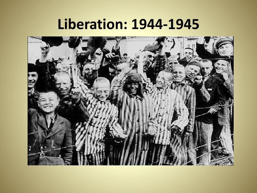 Liberation: 1944-1945
